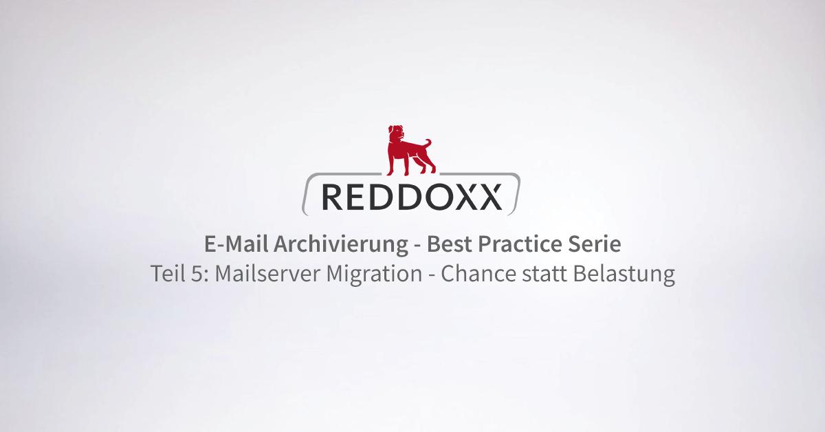 E-Mail Kommunikation Best Practice Serie: Mailserver Migration - Chance statt Belastung