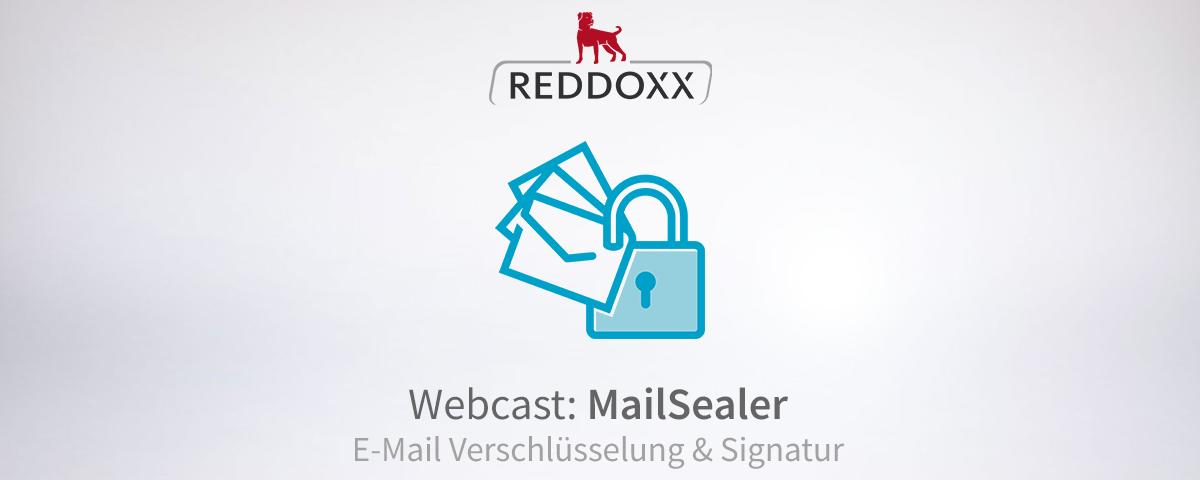 REDDOXX Webcast MailSealer (E-Mail Verschlüsselung & Signatur)
